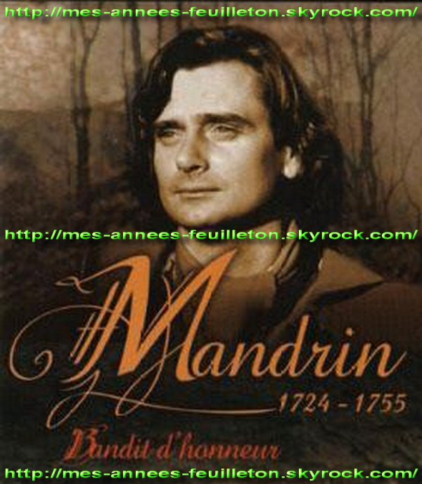 MANDRIN - MANDRIN, BANDIT D'HONNEUR