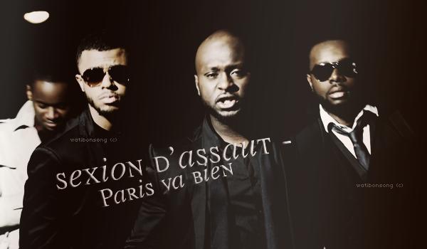 L'apogée / Sexion D'Assaut - Paris Va bien (2011)