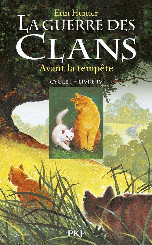 La Guerre des Clans : Premier cycle, tome 4 - Avant la tempête