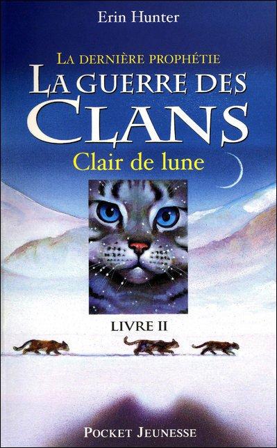 La Guerre des Clans : Deuxième cycle, tome 2 - Clair de lune