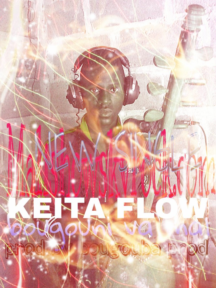BOUGOUNI VA MAL / KEITA FLOW (2016)