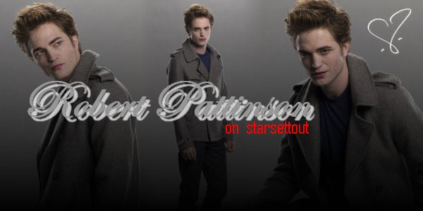 [-ROBERT PATTINSON-]