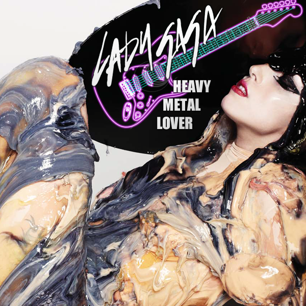 "Le prochain single de Lady GaGa sera ""Heavy Metal Lover"""