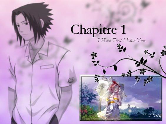 I Hate That I Love You Chapitre I Le Béguin de Sakura