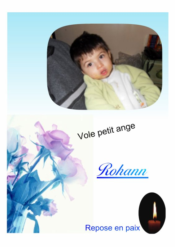 Hommage a toi petit ange rohann