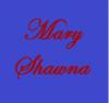MaryShawna