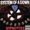 Hipnotize / System Of a down
