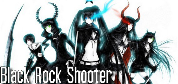 Anime / Manga Black ★ Rock Shooter