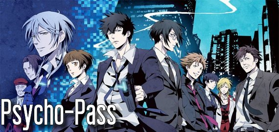Anime / Manga / Film / Remake Psycho-Pass