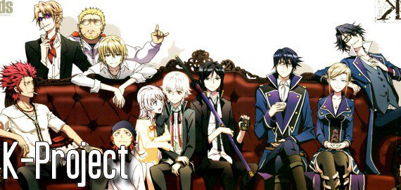 Anime / Film K-Project