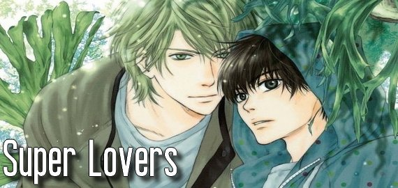 Anime / Manga Super Lovers