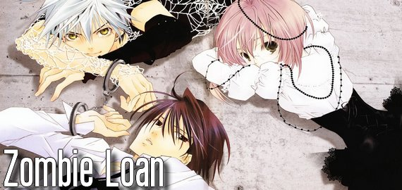 Anime / Manga Zombie Loan