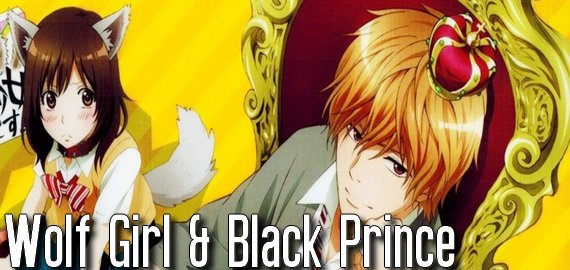 Anime / Manga Wolf girl & black prince