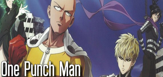 Anime / Manga One Punch Man