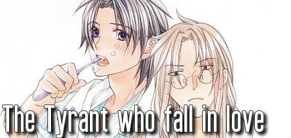 Anime / Manga The tyrant who fall in love