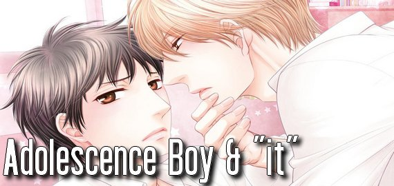 "Manga Adolescence boy & ""it"""