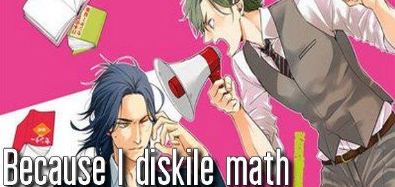 Manga Because I dislike Math
