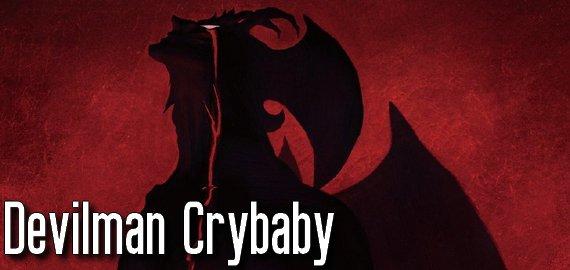 Manga / Anime Devilman ~ Crybaby