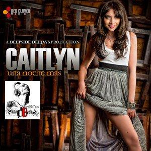 CAITLYN / UNA NOCHE MAS (2011)