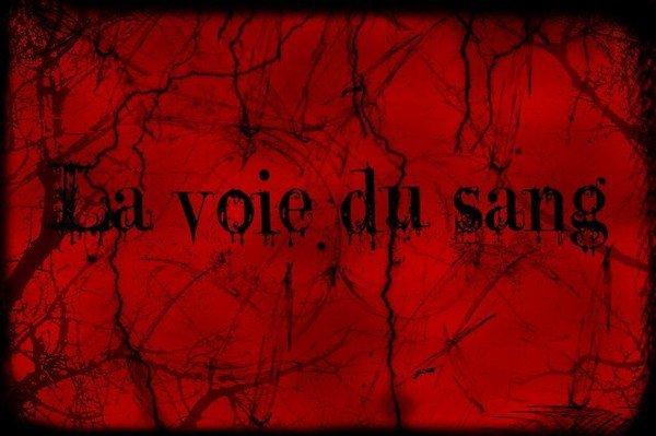 La Voie du Sang