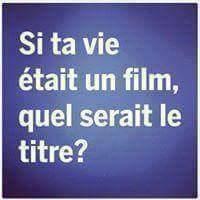 Question:quel film vous représente le mieux?