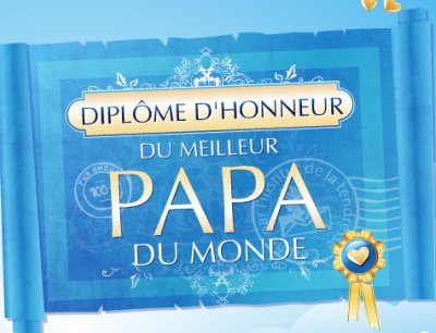 diplome d 39 honneur du meilleur papa du monde blog de vosenfantsquivousaiment. Black Bedroom Furniture Sets. Home Design Ideas
