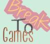 BreakToGames