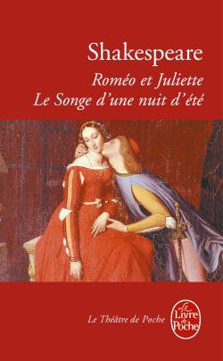 Roméo et Juliette et Le songe d'une nuit d'été