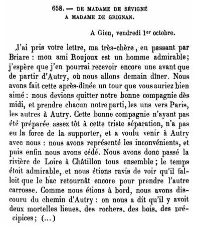 an analysis of the passage by madame de sevigne Madame de maintenon was an intimate friend of ninon de lenclos, the great lover of the time, and the association was dubious, to say the least yet it seems highly probable that a strong foundation of religious principle, powerfully aided by a cold temperament and especially a determination to keep credit with the world, sustained her virtue.
