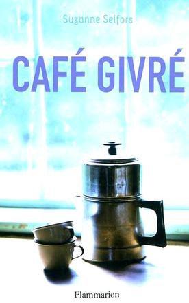 Chronique Café givré