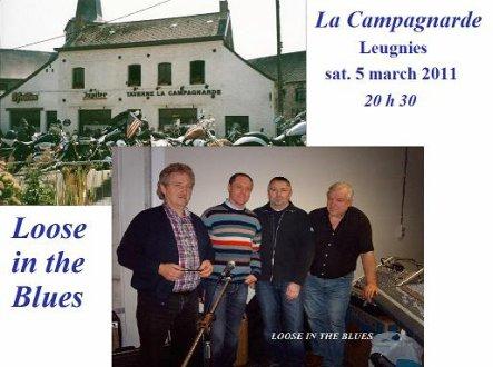 LOOSE IN THE BLUES EN CONCERT LE 05 MARS 2011