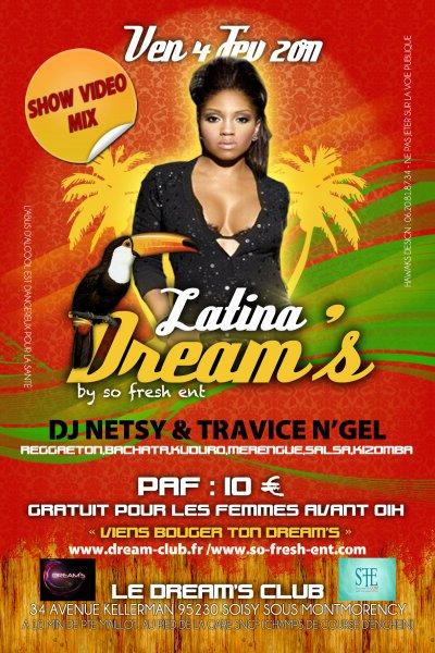 """4 FEV 2011 """"LATINA DREAM'S"""" by so fresh @ DREAM'S Club (95) GRATUIT POUR LES FILLE AV  01H"""