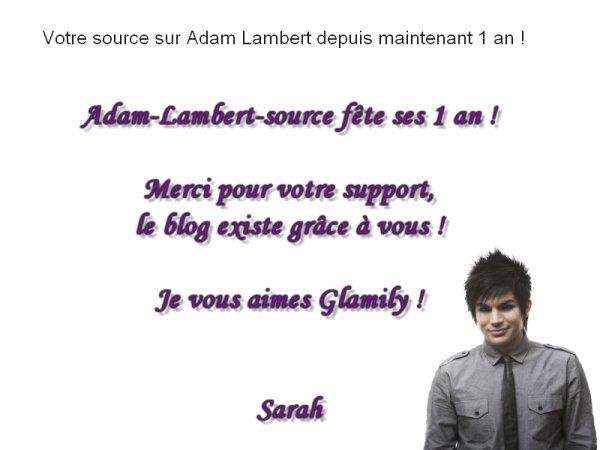 #377 Adam-Lambert-source souffle sa première bougie !