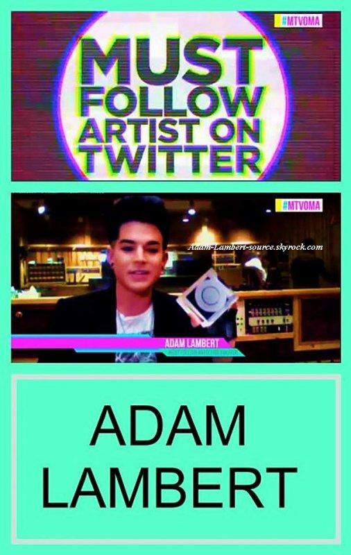 #786 Adam a remporté le prix de ''Must Follow Artist on Twitter'' au MTV O Music Awards ! (31.10.11)