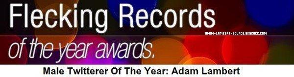 #875 Flecking Records: Adam Lambert nommé Homme de l'année 2011 sur Twitter!