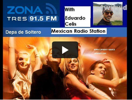 #928 Une station radio mexicaine parle d'Adam. (03.01.12)