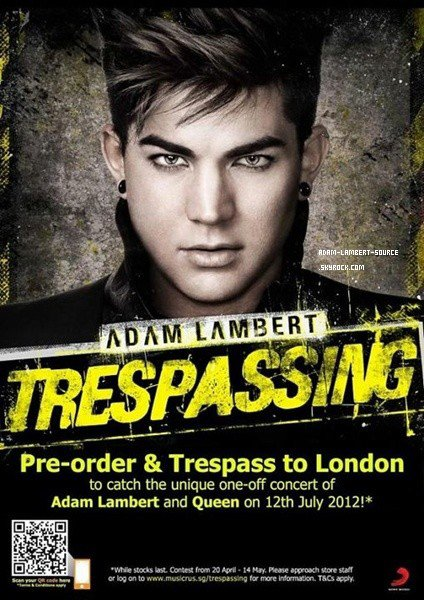 #1252 Poste de Sony Music Singapore: Pré-commander Trespassing pour avoir la chance d'aller voir Adam et Queen à Londres!