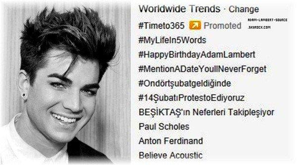 #1611 #HappyBirthdayAdamLambert #2 dans les tendances mondiales sur Twitter!