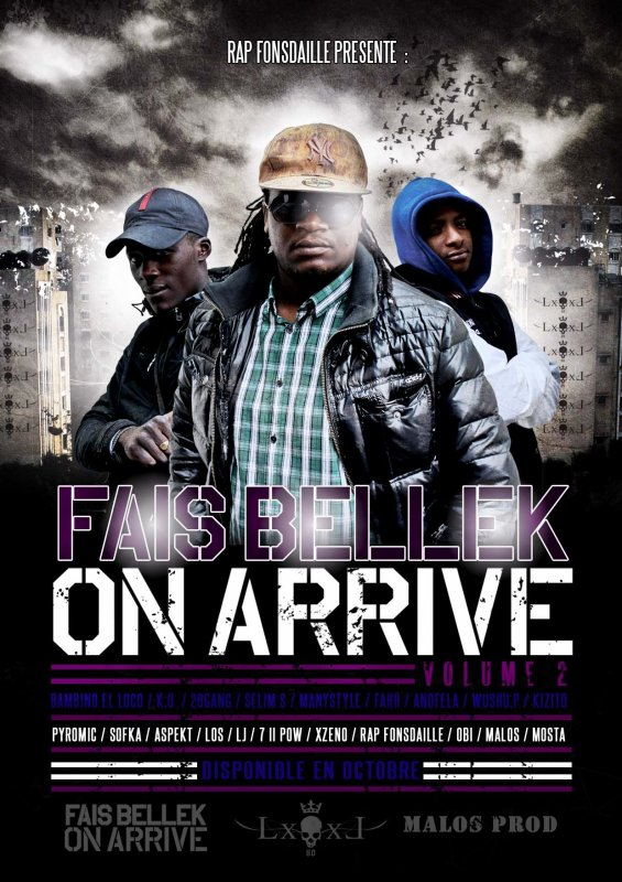 FAIS BELLEK ON ARRIVE VOLUME 2(DISPO OCTOBRE)