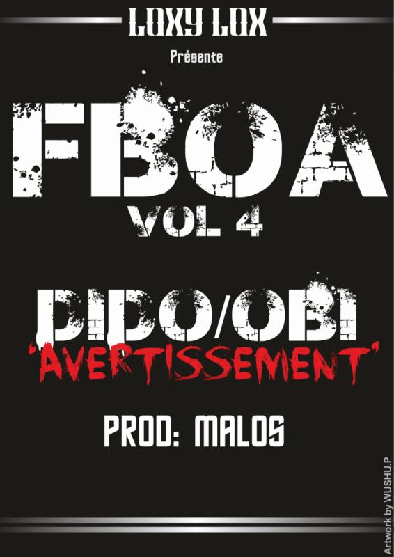 2.OBI FEAT DIDO(AVERTISSEMENT)FBOA VOLUME 4..MALOS PROD