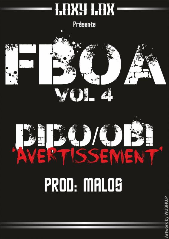 fboa volume 4 / dido/obi/avertissement/malos prod (2013)