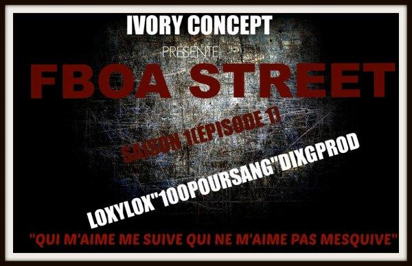 FBOA STREET(SAISON1-EPISODE1)