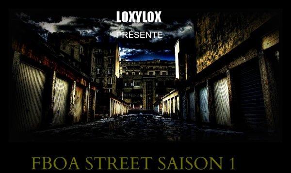 FBOA STREET SAISON 1