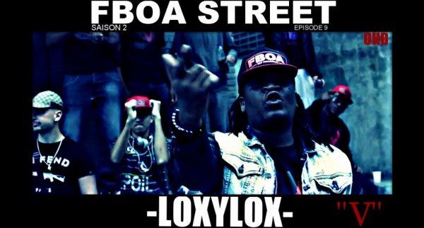 "ÉPISODE 9 "" V"" LOXYLOX - FBOA STREET- SAISON 2- STREET CLIP BY UHD  http://youtu.be/QVmY_3H7RLUCLIP"