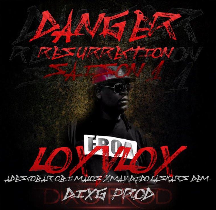 """danger résurrection (saison 1) / LOXYLOX """"DANGER"""" (danger résurrection/saison 1) DIXGPROD (2015)"""