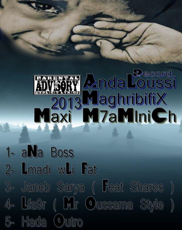 MaXi [ Ma7amLniCh ]