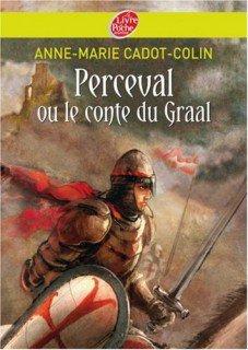 Perceval ou le conte de Graal.