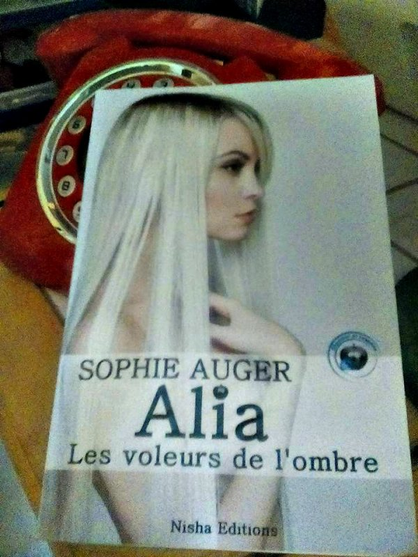 « Alia et les voleurs de l'ombre. » De Sophie Auger.