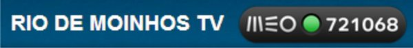 RIO DE MOINHOS TV ... MEO KANAL 721068