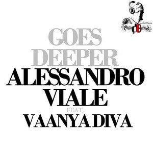 Alessandro Viale Ft. Vaanya Divak  /  Goes Deeper (Morris Corti Remix) (2011)